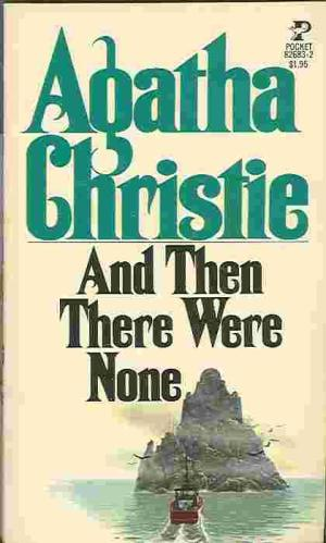an analysis of and then there were none a murder mystery novel by agatha christie